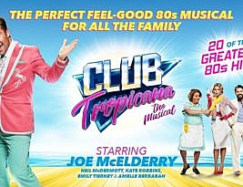 Club Tropicana – The Musical, Theatre Royal Plymouth, 1*, Cormac Richards