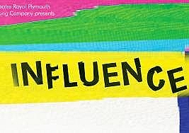 Influence, The Drum – Theatre Royal Plymouth to 24 August. 3***, Cormac Richards