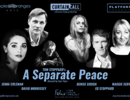 Remote Read – Tom Stoppard's A Separate Peace. To be streamed at  7pm on Saturday 2 May.  William Russell